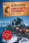 Workshop Landschaftsfotografie