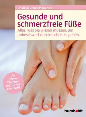 Gesunde und schmerzfreie Füße