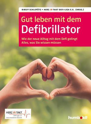 Gut leben mit dem Defibrillator