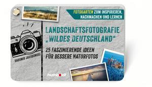 """Landschaftsfotografie """"Wildes Deutschland"""""""