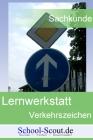 Lernwerkstatt: Verkehrserziehung - Sicher im Verkehr! (Verkehrsregeln und -schilder)