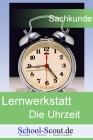 Lernwerkstatt: Die Uhrzeit
