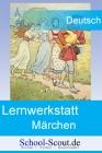 Lernwerkstatt: Märchen im Grundschulunterricht