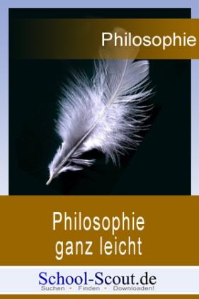 Philosophie ganz leicht: Martin Heidegger - Sein und Zeit