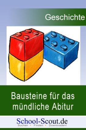 Bausteine für das mündliche Abitur in Geschichte: Vom Begriff des Chauvinismus zu Deutschland nach 1945