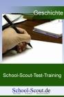 School-Scout-Test-Training: Geschichte Deutschlands - die großen Entwicklungsschritte