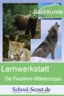 Vergrößerte Darstellung Cover: Lernwerkstatt: Raubtiere Mitteleuropas. Externe Website (neues Fenster)