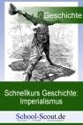 Schnellkurs Geschichte: Imperialismus