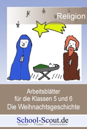 Arbeitsblätter für die Klassen 5 und 6: Die Weihnachtsgeschichte