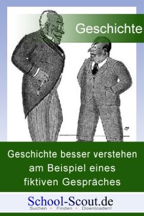 Geschichte besser verstehen am Beispiel eines fiktiven Gespräches zweier Deutscher über die Machtergreifung Hitlers