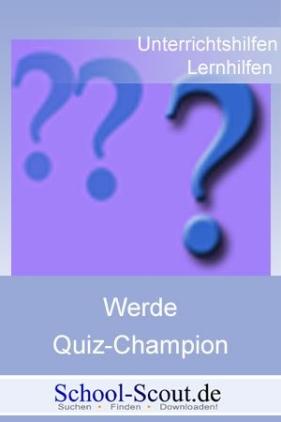 Werde Quiz-Champion - Geschichte / Neuzeit