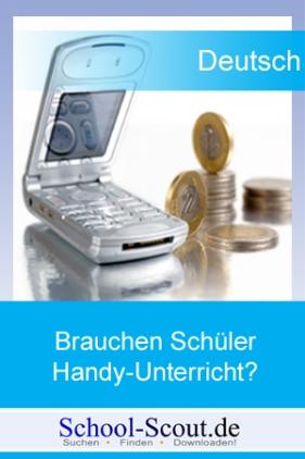 Arbeitsblatt: Medienerziehung: Brauchen Schüler Handy-Unterricht?