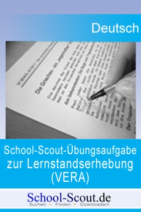 School-Scout-Übungsaufgabe zur Lernstandserhebung (VERA 8) 2011 im Fach Deutsch, Klasse 8: Inhaltlicher Schwerpunkt: Textüberarbeitung