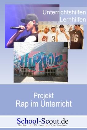 Projekt: Rap im Unterricht - Die Geschichte des deutschen Rap