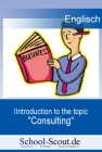 """Introduction to the topic """"Consulting"""""""