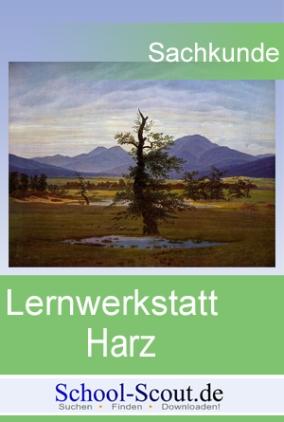 Lernwerkstatt: Der Harz