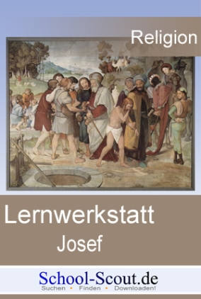 Lernwerkstatt: Spannende Bibelgeschichten - Josef