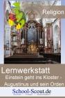 Lernwerkstatt: Einstein geht ins Kloster - Augustinus und sein Orden