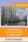 Ghettobildung und Armenviertel in Deutschland