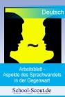 Arbeitsblatt - Aspekte des Sprachwandels in der Gegenwart