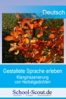 Gestaltete Sprache erleben - Klanginszenierung von Herbstgedichten
