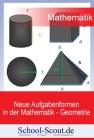 Neue Aufgabenformen in der Mathematik - Geometrie
