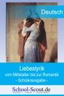 Liebeslyrik vom Mittelalter bis zur Romantik - Arbeitsmappe für den Unterricht