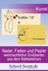 Nadel, Faden und Papier: weihnachtliche Grußkarten aus dem Nähkästchen