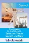Texte zum Thema Mensch und Natur - Arbeitsmappe für den Unterricht