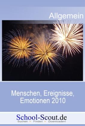 Menschen, Ereignisse, Emotionen 2010