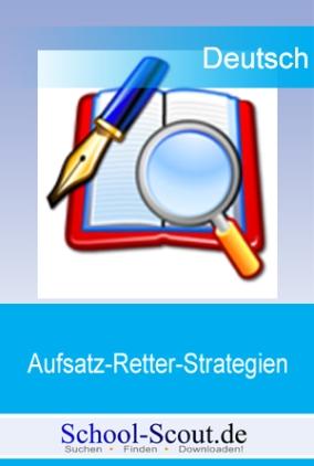 Aufsatz-Retter-Strategien: Inhaltsangabe