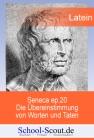 Seneca ep.20, Die Übereinstimmung von Worten und Taten (Auszüge)