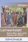 Lernwerkstatt: Kleiner Mann ganz groß - Zachäus der Zöllner