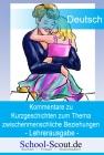 """Kurzgeschichten zum Thema """"zwischenmenschliche Beziehungen"""" - Kommentare für die Lehrkraft zur Arbeitsmappe für den Unterricht"""
