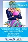 """Kurzgeschichten zum Thema """"zwischenmenschliche Beziehungen"""" - Arbeitsmappe für den Unterricht"""