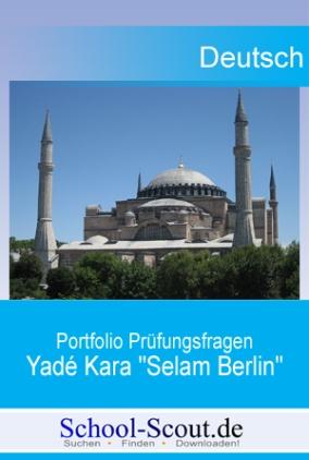 Portfolio Prüfungsfragen: Kara, Yadé - Selam Berlin