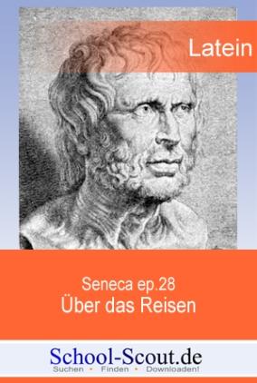 Seneca ep.28, Über das Reisen (in Auszügen)