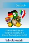 Die Frauenfußballweltmeisterschaft in Ihrem Deutschunterricht!