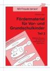Vergrößerte Darstellung Cover: Fördermaterial für Vor- und Grundschulkinder, Teil 2. Externe Website (neues Fenster)