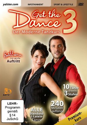 Get the Dance 3 - der moderne Tanzkurs