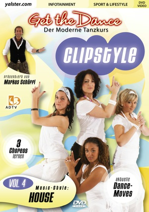 Get the Dance - Clipstyle, Vol. 4
