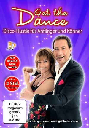 Get the Dance - Disco-Hustle für Anfänger und Könner