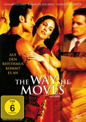 The Way She Moves - Auf den Rhythmus kommt es an