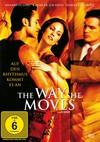 Vergrößerte Darstellung Cover: The Way She Moves - Auf den Rhythmus kommt es an. Externe Website (neues Fenster)