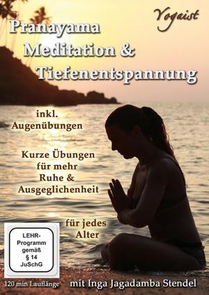 Pranayama, Meditation & Tiefenentspannung