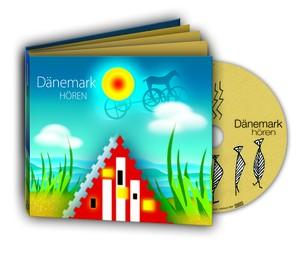 Dänemark hören - Das Dänemark-Hörbuch