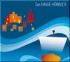 Das Hanse-Hörbuch