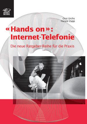 """""""Hands on"""": Internet-Telefonie"""