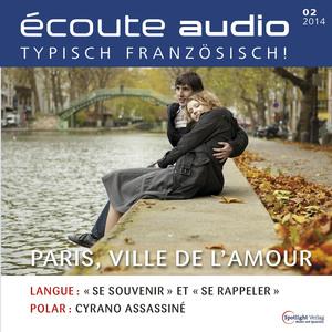 Écoute Audio - Paris, ville de l'amour