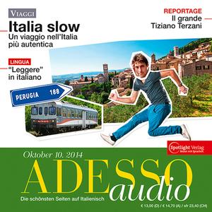 Adesso Audio - Italia slow : un viaggio nell'Italia più autentica